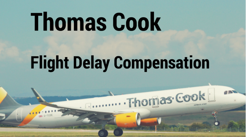 thomas cook eu flight delay compensation