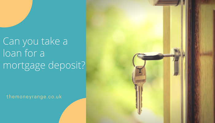 can you get a loan for a house deposit mortgage