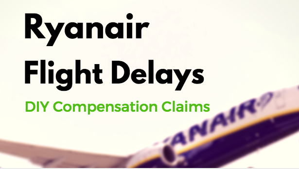 ryanair flight delay compensation