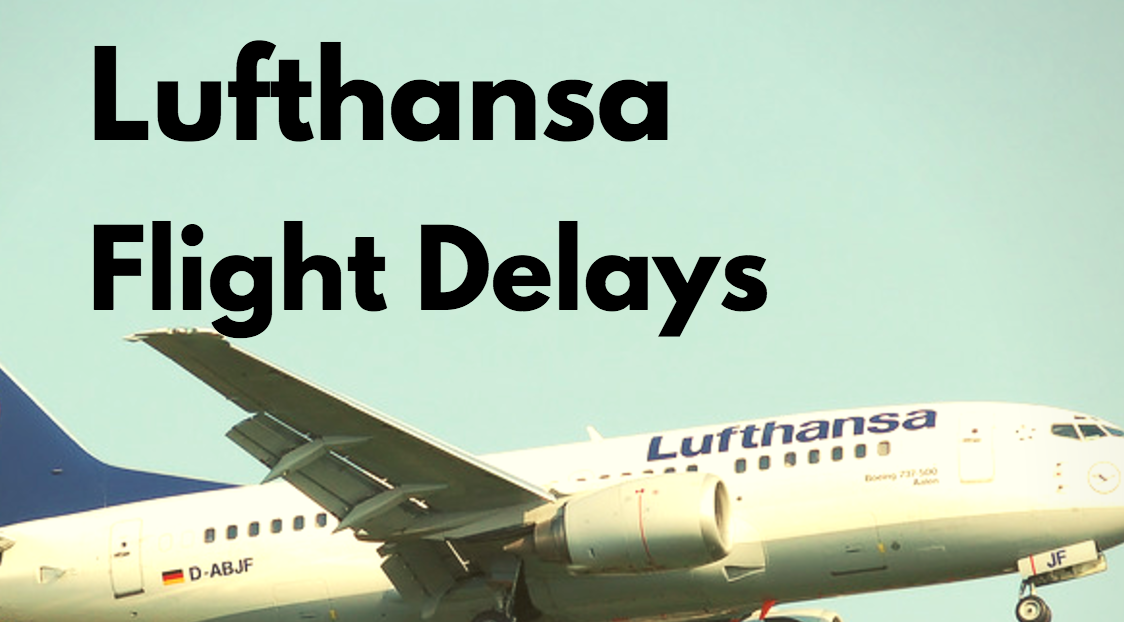 lufthansa flight delay compensation claims
